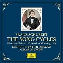 Schubert: The Song Cycles - Die Schone Mullerin, Winterreise, Schwanengesang