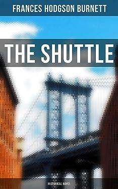 The Shuttle (Historical Novel)