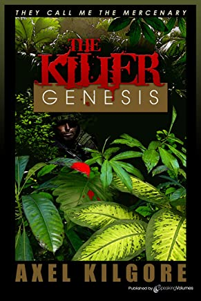 The Killer Genesis (They Call Me the Mercenary Book 1) (English Edition)