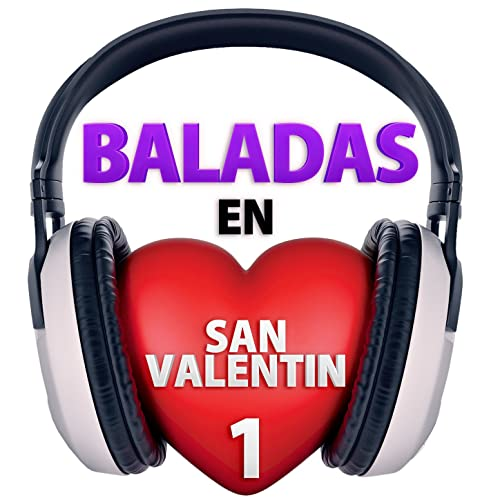 Baladas en San Valentin, Vol. 1