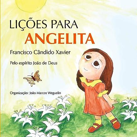 Amazon.com: Lições Para Angelita (Terceiro Livro Infantil Da ...