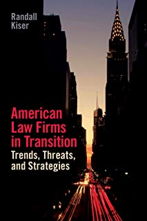American Law Firms: Trends, Threats and Strategies