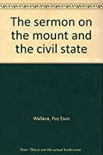 The Sermon on the Mount and the Civil State
