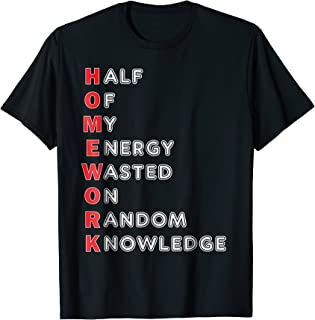 Funny School Homework Shirt For Kids Teens Gift T-Shirt