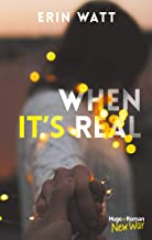 When it's real (New Way) (French Edition)