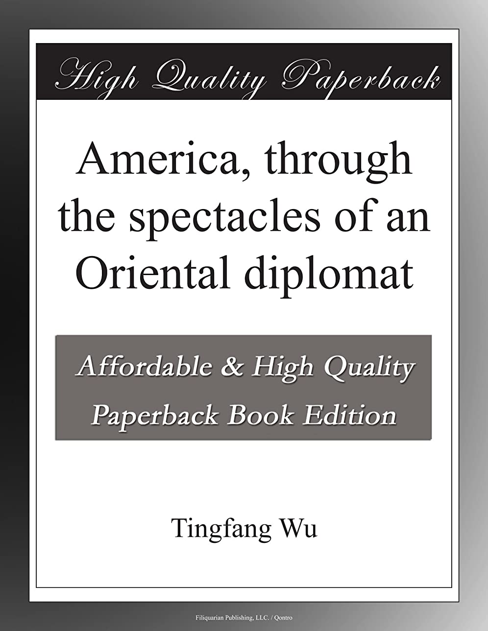 愛国的な調整可能影響するAmerica, through the spectacles of an Oriental diplomat
