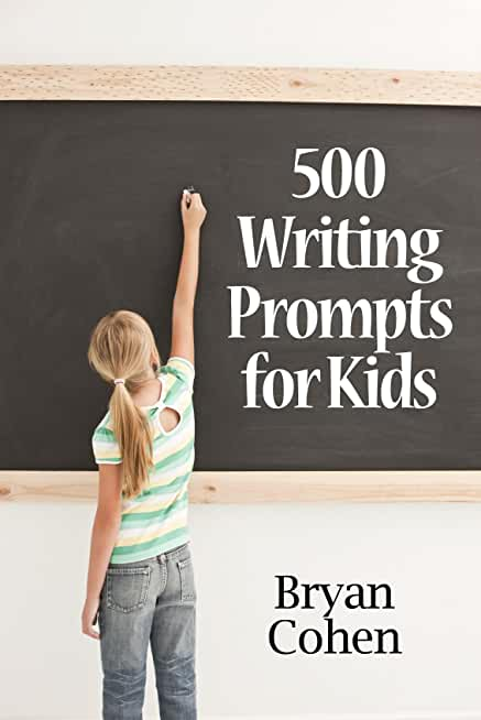 500 Writing Prompts for Kids: First Grade through Fifth Grade (English Edition)