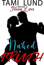 Naked Truth (Tough Love Book 1)