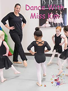 Dance With Miss Kim
