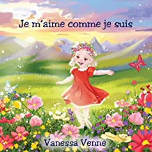 Je m'aime comme je suis (children's book) (French Edition)