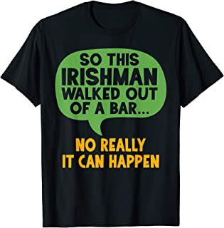 Funny Irish Phrase I Irish Quote I Irish Joke I Ireland T-Shirt