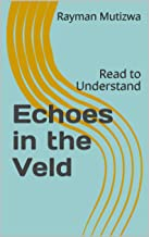Echoes in the Veld: Read to Understand (Poetry)