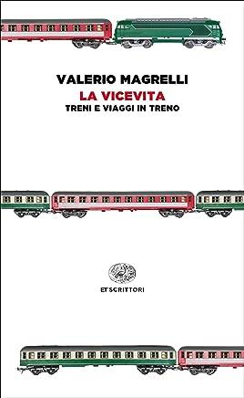 La vicevita (Einaudi tascabili. Scrittori)