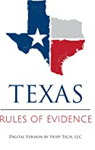 Texas Rules of Evidence: 2017