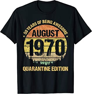 50 Years Being Awesome August 1970 Quarantine Edition T-Shirt