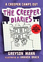 A Creeper Camps Out: The Creeper Diaries, An Unofficial Minecrafters Novel, Book Eleven (11)