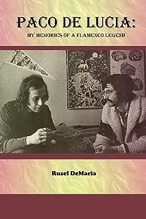 Paco de Lucia: My Memories of a Flamenco Legend