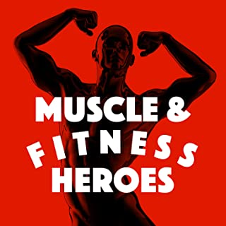 Muscle & Fitness Heroes