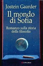 Permalink to Il mondo di Sofia (La Gaja scienza Vol. 444) PDF