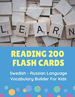 Reading 200 Flash Cards Swedish - Russian Language Vocabulary Builder For Kids: Practice Basic Sight Words list activities books to improve reading ... 3rd grade (Svenska-Ryska) (Swedish Edition)