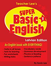 Teacher Lee's Super Basic English 1 - Latvian Edition