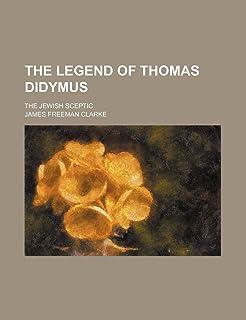 The Legend of Thomas Didymus; The Jewish Sceptic