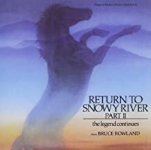 Return To Snowy River, Part II - The Legend Continues Soundtrack