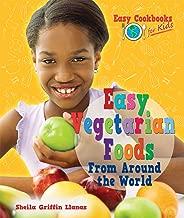 سهولة للنباتيين للأطعمة من جميع أنحاء العالم (من أجل cookbooks للأطفال)