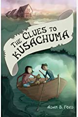 The Clues to Kusachuma Kindle Edition