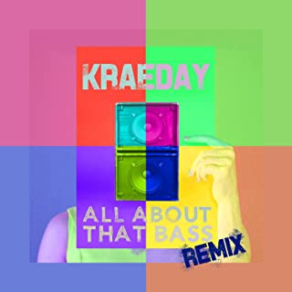All About That Bass (Meghan Trainor Remix) - Single
