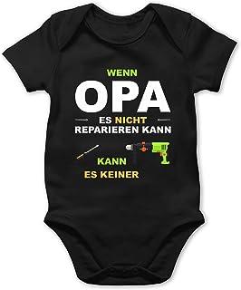 Shirtracer Wenn Opa es Nicht reparieren kann kann es keiner - Baby Body Kurzarm für Jungen und Mädchen