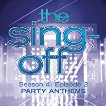 The Sing-Off: Season 4, Episode 2- Party Anthems