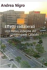 Effetti collaterali: Una nuova indagine del commissario Cataldis Formato Kindle