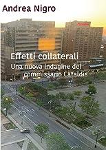 Scaricare Libri Effetti collaterali: Una nuova indagine del commissario Cataldis PDF