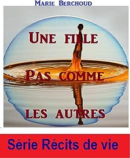 Une fille pas comme les autres (French Edition)