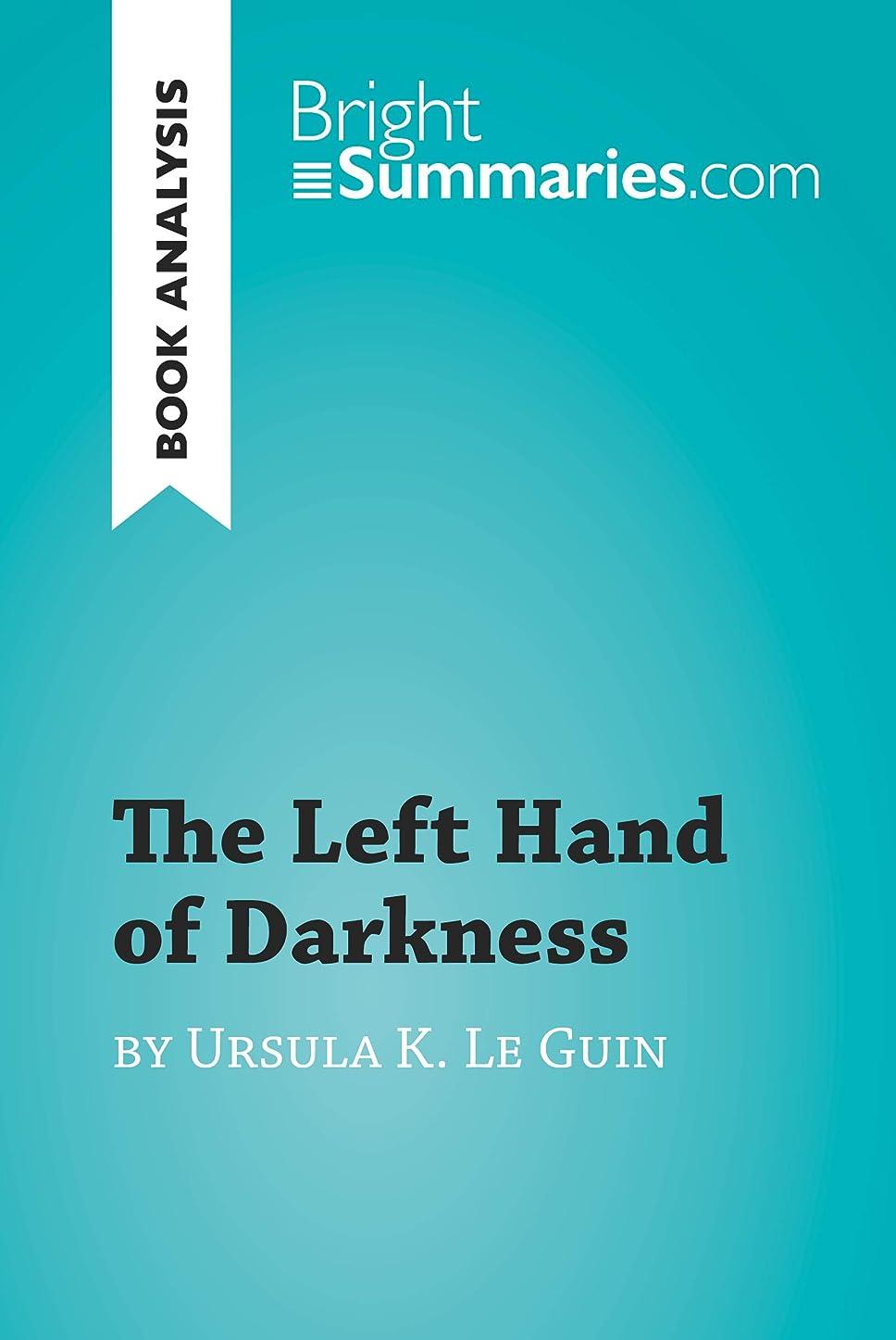 放映ペッカディロしがみつくThe Left Hand of Darkness by Ursula K. Le Guin (Book Analysis): Detailed Summary, Analysis and Reading Guide (BrightSummaries.com) (English Edition)