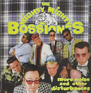 More Noise & Other Disturbances by Mighty Mighty Bosstones (1991) Audio CD
