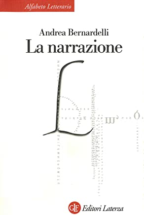 La narrazione (Alfabeto letterario Vol. 12)