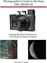 Photographer's Guide to the Sony DSC-RX100 VII: Getting...