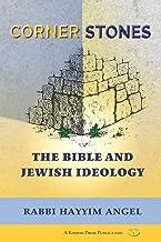 Cornerstones: The Bible and Jewish Ideology