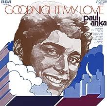 Best paul anka goodnight my love Reviews