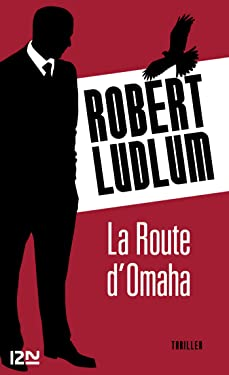 La Route d'Omaha (THRILLER) (French Edition)