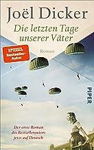 Die letzten Tage unserer Väter: Roman (German Edition)
