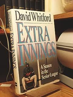 Extra Innings: A Season in the Senior League