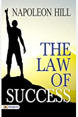 The Law of Success by Napoleon Hill (International Bestseller) Kindle Edition