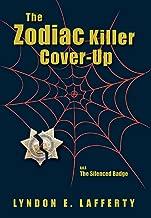 The Zodiac Killer Cover-Up: The Silenced Badge