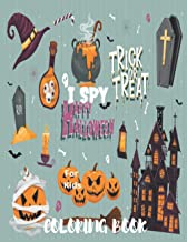 I Spy Happy Halloween Coloring Book for kids: Trick or Treat witch's, ghost, bats| happy Halloween coloring book for kids ...