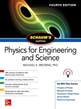 Schaum's Outline of Physics for Engineering and Science, Fourth Edition (Schaum's Outlines)