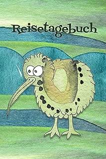 Reisetagebuch: Notizbuch zum Eintragen der Reiseerlebnisse in Neuseeland I 124 Seiten liniert mit Inhaltsverzeichnis I Motiv: Kiwi (German Edition)