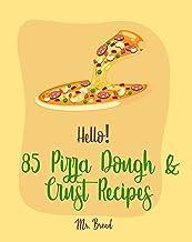 Pizza Crust Recipe Ever
